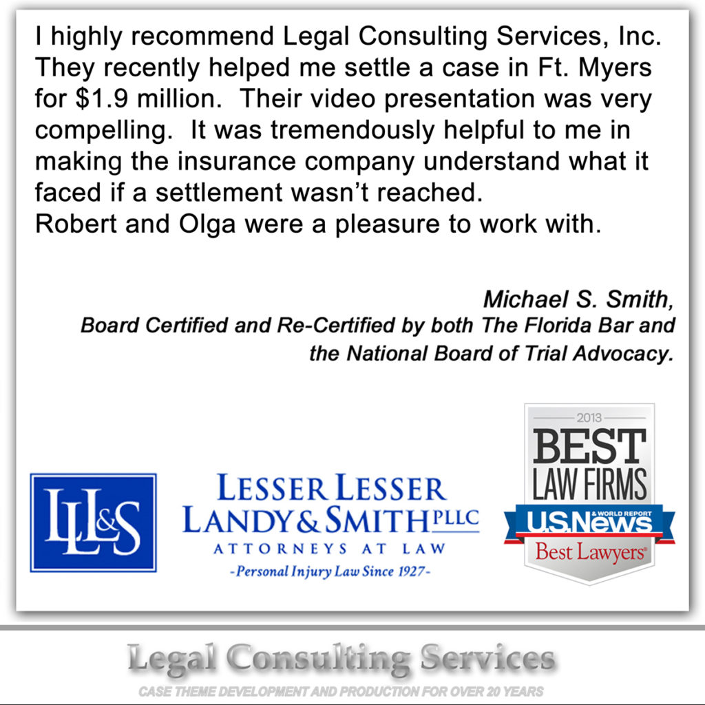 Legal Consulting Services: Mediation and Trial Presentations, Exhibits, Technical Support, Settlement Video Documentaries Production, Video Depositions and Statements, Video Inspection, Day In The Life Legal Video in Stuart, Port St. Lucie, Fort Pierce, Vero Beach, Okeechobee, and Palm Beach, Florida